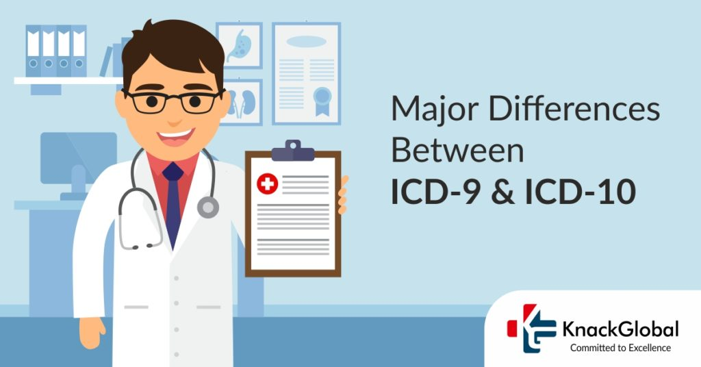 Major Differences Between ICD-9 and ICD-10